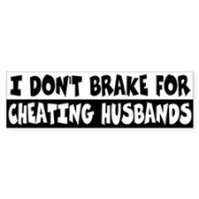 Cheating Husbands Bumper Bumper Sticker