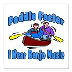 "Paddle Faster Canoe Square Car Magnet 3"" x 3&"