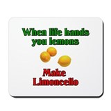 When Life Hands You Lemons Mousepad