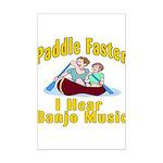 Paddle Faster I hear Banjos Mini Poster Print