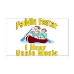 Paddle Faster I hear Banjos 20x12 Wall Decal
