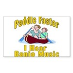 Paddle Faster I hear Banjos Sticker (Rectangle 50