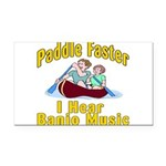 Paddle Faster I hear Banjos Rectangle Car Magnet