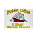 Paddle Faster I hear Banjos Rectangle Magnet (100