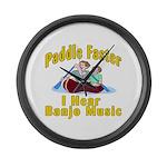 Paddle Faster I hear Banjos Large Wall Clock