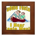 Paddle Faster I hear Banjos Framed Tile