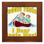 Paddle Faster I hear Banjos Framed Tile