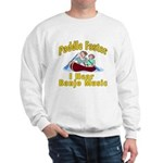 Paddle Faster I hear Banjos Sweatshirt
