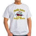 Paddle Faster I hear Banjos Light T-Shirt