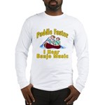 Paddle Faster I hear Banjos Long Sleeve T-Shirt