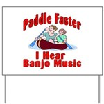 Paddle Faster Yard Sign