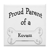 Proud Parent of a Kuvasz Tile Coaster