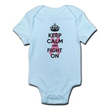 Keep calm and fight on Infant Bodysuit