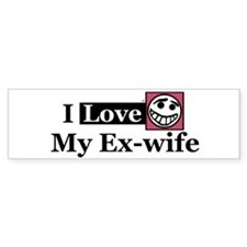 I Love My Ex-wife Bumper Bumper Sticker