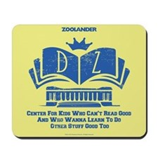 Derek Zoolander Center Mousepad