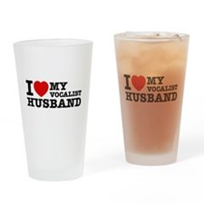 I love my Vocalist husband Drinking Glass
