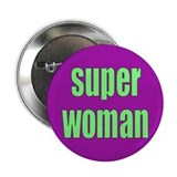 super woman... Button