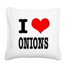 ONIONS.png Square Canvas Pillow