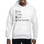 Eat pray love darts Hooded Sweatshirt