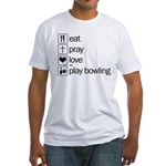 Eat pray love darts Fitted T-Shirt