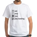 Eat pray love darts White T-Shirt