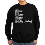 Eat pray love darts Sweatshirt (dark)