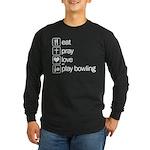 Eat pray love darts Long Sleeve Dark T-Shirt