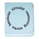 Circular Reasoning baby blanket