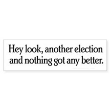 Another Election Bumper Sticker