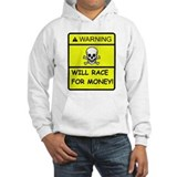 WILL RACE FOR MONEY! Jumper Hoody