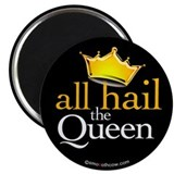 "All Hail the Queen 2.25"" Magnet (100 pack)"