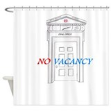 No Vacancy Shower Curtain