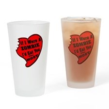 I'd Eat You The Most Drinking Glass
