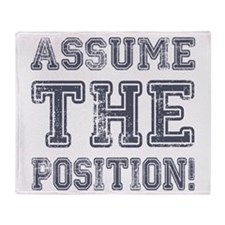 Assume the Position Throw Blanket