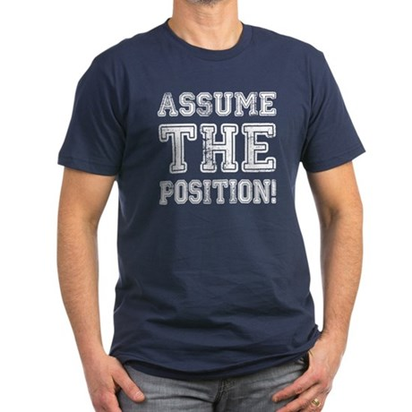 Assume the Position Men's Fitted T-Shirt (dark)