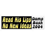 Read his Lips: No New Ideas Car Sticker