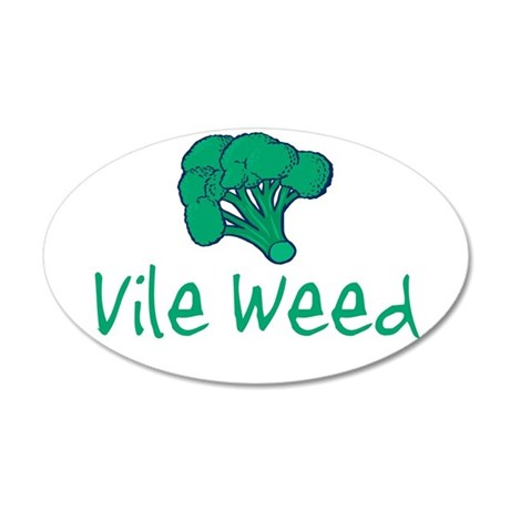 vileweed.png 35x21 Oval Wall Decal