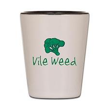 vileweed.png Shot Glass