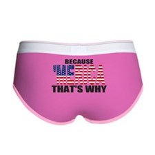 US Flag Because MERICA Thats Why Women's Boy Brief