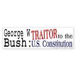 Bush: Constitution Traitor Car Sticker