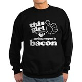 Girl Hearts Bacon Sweatshirt