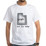 Utah, but I'm taller blue Ash Grey T-Shirt T-Shirt