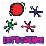 Lets Bounce Jacks Jax.png Square Car Magnet 3