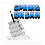 spring break keg.png Square Car Magnet 3