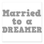 DREAMER.png Square Car Magnet 3