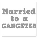 GANGSTER.png Square Car Magnet 3
