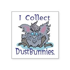 "dustbunny copy.jpg Square Sticker 3"" x 3"""