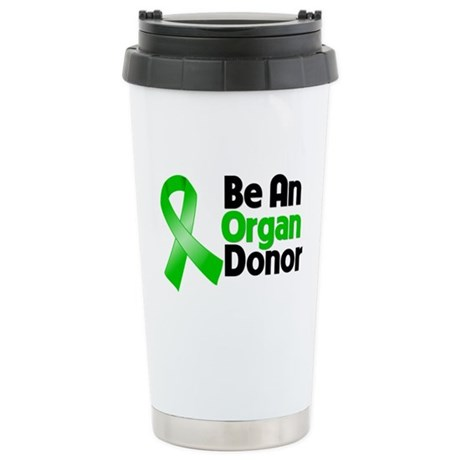 Be An Organ Donor Ceramic Travel Mug