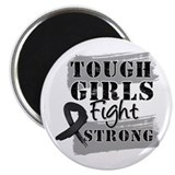 "Tough Girls Melanoma 2.25"" Magnet (10 pack)"