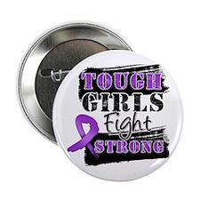 "Tough Girls Leiomyosarcoma 2.25"" Button"